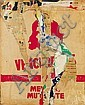 JACQUES VILLEGLE (né en 1926) RUE CUVIER, 1er novembre 1969 Affiches lacées sur carton