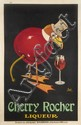 [Jacques SAIGNIER] JAC Cherry Rocher Liqueur Affiche, 198 x 128 cm. Marqué