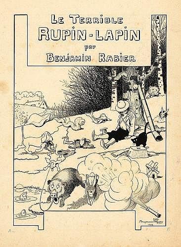 RABIER Benjamin (1864-1939)  LE TERRIBLE RUPIN-LAPIN Encre de Chine et crayon bleu pour la couverture de cet album publié en 1902 au...