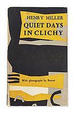 BRASSAÏ (Né Gyula HALASZ) & Henry MILLER 1899 – 1984 & 1891 – 1980 QUIET DAYS IN CLICHY. WITH PHOTOGRAPHS BY BRASSAï Paris, Olympia...