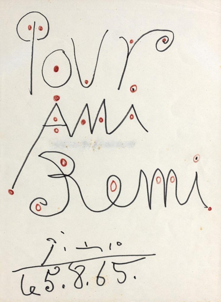"""Pablo PICASSO 1881 - 1973 Dédicace """"Pour ami Remi"""" - 1965 Feutre sur papier"""