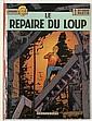 MARTIN - DE MOOR LEFRANC - N°4 LE REPAIRE DU LOUP