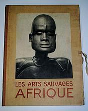 A. Portier et F. Poncetton  Les arts sauvages d'Afrique