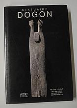 [DOGON] H. LELOUP - W. RUBIN - R. SERRA - G. BASELITZ  Statuaire Dogon
