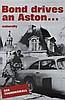 BOND DRIVES AN ASTON...NATURALLY, 1965