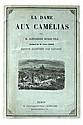 DUMAS FILS, Alexandre  La Dame aux camélias