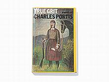 Charles Portis, 'True Grit,' Stated 1st Ed., 1968, Inscribed