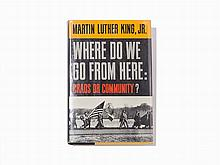 """M. L. King Jr., 'Where Do We Go From Here…,"""" 1st Ed, Signed"""