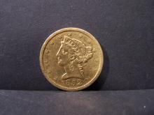 1852 VF. $5 Gold Liberty.  Very tough early-date coin in nice, original condition.