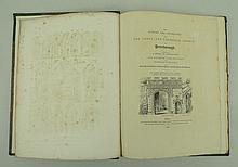 John Britton; The History and Antiquities of The Abbey, And Cathedral Church of Peterborough, first edition, 4to, half morocco with marbled boards, published by Longman, Ress, Orem, Brown and Green, London 1828.