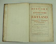 James Wright; The History and Antiquities of the County of Rutland, folio, calf, published by Bennet Griffin, London 1684.