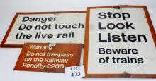 Three old 'warning/danger' railway signs est: £40-£60 (E)
