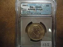MINT ERROR 2007 ADAMS $ MISSING EDGE LETTERING
