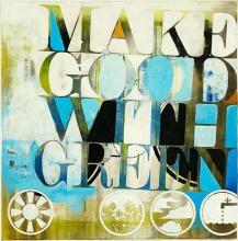 Original-KC Haxton-Make Good With Green II