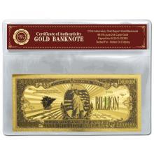 99.9% 24K GOLD ONE BILLION DOLLAR BANKNOTE BILL WITH COA