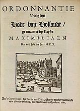[Netherlands]. Handvesten ende Privilegien der Graven van Hollandt. The Hag