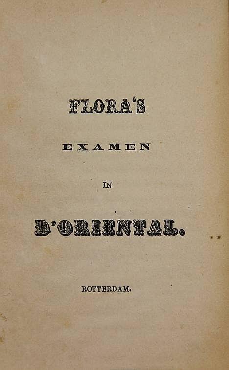 Flora's examen in d'Oriental. Rott., n.publ., n.d.