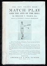Tilden (William T.) Match Play and the Spin of the Ball, American edition o