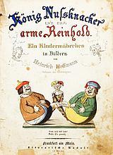 Heinrich Hoffmann. König Nussknacker und der arme Reinhold.