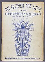Heinrich Vogeler. Die Freiheit der Liebe in der kommunistischen Gesellschaft.