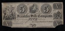18xx $5 Franklin Silk Co Obsolete Note