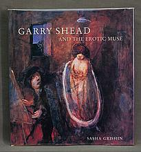 BOOK, 'Garry Shead and the Erotic Muse,' by Sasha Grishim.  Pub. Craftsman