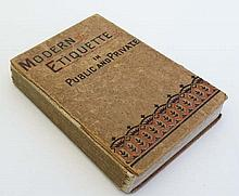 Book : Modern Etiquette in Public and Private published by Frederick Warne and Co. c.1887.
