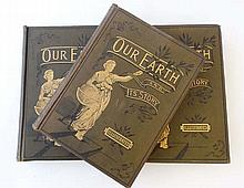 Books: Three copies of '' Our Earth and it's Story: A popular treatise on P