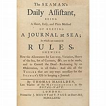 [MARITIME] Three titles. Comprising: HASELDEN, THOMAS. The Seaman's Daily Assistant, Being a Short, Easy, and Plain Method o...