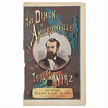[CIVIL WAR - ANDERSONVILLE PRISON] The Demon of Andersonville; Or the Trial of Wirz For The Cruel Treatment and Brutal Murder o...