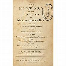 [MASSACHUSETTS - COLONIAL] HUTCHINSON, THOMAS. The History of the Colony of Massachusetts-Bay. Boston: Thomas & John Fleet,...
