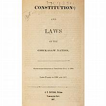 [INDIAN LAWS - CHICKASAW] Constitution and Laws of the Chickasaw Nation. Tishomingo City: J.T. Daviess, 1857. First edition....