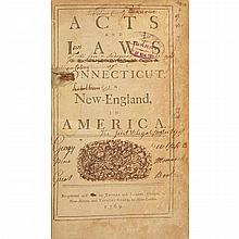 [CONNECTICUT] Acts and laws of His Majesty's English colony of Connecticut, in New-England, in America. New Haven and New Lo...