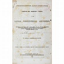 [KANSAS] Proceedings and Debates. Embracing the Secretary's Journal of the Kansas Constitutional Convention. Wyandot, Kansas...