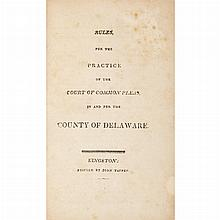 [NEW YORK - SUPREME COURT] Rules of the Supreme Court of the State of New-York. Albany: Webster, 1799. First edition. Early...