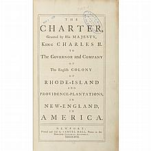[RHODE ISLAND] The Charter, Granted by His Majesty, King Charles II [followed by] Acts and Laws of the English Colony of...