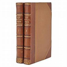 DICKENS, CHARLES Our Mutual Friend London: Chapman and Hall, 1865. Two volumes. Later half morocco gilt. 8 1/4 x 5 1/4 inche...
