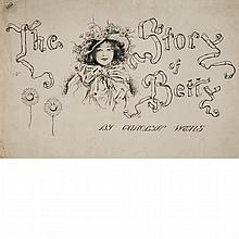 [ILLUSTRATION ART] BIRCH, REGINALD BATHURST. Group of three fine pen and ink illustrations for The Story of Betty. Pen an...