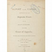[KENTUCKY] HUGHES, JAMES. A Report of the Causes determined by the Supreme Court for the District of Kentucky, and by the Court...