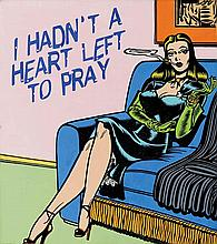 McDermott & McGough American, 20th Century I Hadn't a Heart Left to Pray 1967, 2007