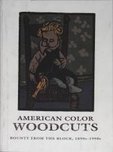 1993 American Color Woodcuts: Bounty from the Block, 1890s-1990s Book