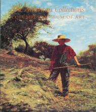 1988 The American Collections: Columbus Museum of Art Book