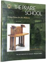2008 The Prairie School: Design Vision for the Midwest Book
