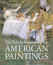 1979 The Toledo Museum of Art American Paintings Book