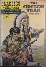 1965 Classics Illustrated: The Oregon Trail #72 Book