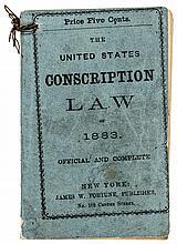 The United States Conscription Law of 1863. - Rare Original Civil War Booklet