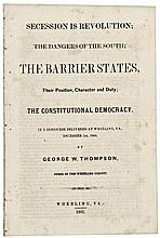 1861, SECESSION IS REVOLUTION: THE DANGERS OF THE SOUTH... By George W. Thompson