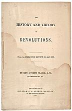 1862 Imprint:  THE HISTORY AND THEORY OF REVOLUTIONS