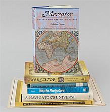 (NAVIGATION) Six books and one instrument. 1 & 2) Two copies: Crane, N., Mercator: The Man Who Mapped the Planet. London, 2001 and N...