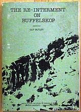 Guy Butler (ed) The Re-Interment on Buffelskop
